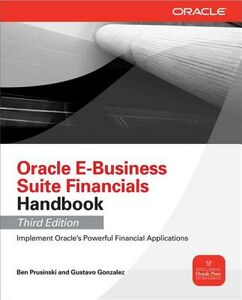 Foto Cover di Oracle E-Business Suite Financials Handbook 3/E, Ebook inglese di Gustavo Gonzalez,Ben Prusinski, edito da McGraw-Hill Education