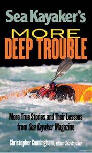 Foto Cover di Sea Kayaker's More Deep Trouble, Ebook inglese di Christopher Cunningham, edito da McGraw-Hill Education