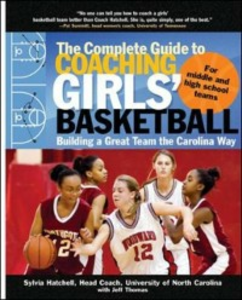 Ebook in inglese Complete Guide to Coaching Girls' Basketball Hatchell, Sylvia , Thomas, Jeff