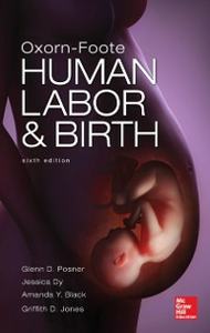 Ebook in inglese Oxorn Foote Human Labor and Birth, Sixth Edition Black, Amanda , Dy, Jessica , Jones, Griffith , Posner, Glenn