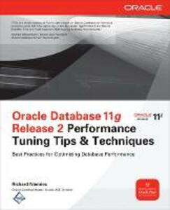 Oracle database 11g release 2 performance tuning tips - Richard J. Niemiec - copertina