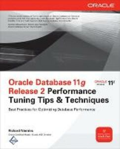 Libro Oracle database 11g release 2 performance tuning tips Richard J. Niemiec