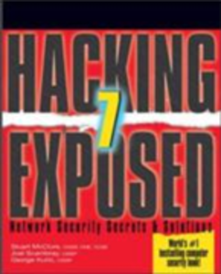 Ebook in inglese Hacking Exposed 7 Kurtz, George , McClure, Stuart , Scambray, Joel