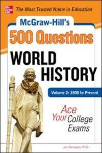Foto Cover di McGraw-Hill's 500 World History Questions, Volume 2: 1500 to Present: Ace Your College Exams, Ebook inglese di Jon Sterngass, edito da McGraw-Hill Education