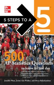 Ebook in inglese 5 Steps to a 5 500 AP Statistics Questions to Know by Test Day Balachandran, Divya , Evangelist, Thomas A. editor - , Phan, Jennifer , Walker, Jerimi Ann