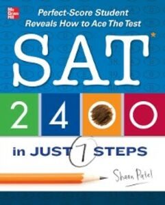 Ebook in inglese SAT 2400 in Just 7 Steps Patel, Shaan