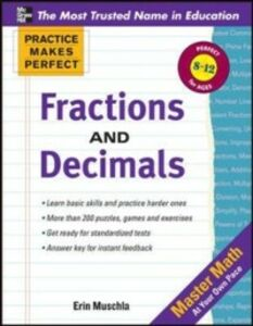 Ebook in inglese Practice Makes Perfect Fractions, Decimals, and Percents Muschla, Erin