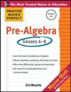 Foto Cover di Practice Makes Perfect Pre-Algebra, Ebook inglese di Erin Muschla, edito da McGraw-Hill Education