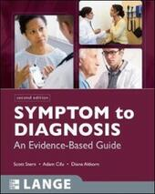 Symptom to Diagnosis: An Evidence Based Guide, Second Edition