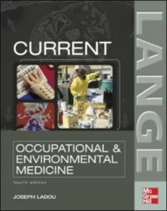 Ebook in inglese CURRENT Occupational & Environmental Medicine: Fourth Edition LaDou, Joseph