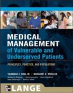Foto Cover di Medical Management of Vulnerable & Underserved Patients: Principles, Practice, Population, Ebook inglese di AA.VV edito da McGraw-Hill Education