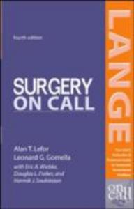 Ebook in inglese Surgery On Call, Fourth Edition Fraker, Douglas , Gomella, Leonard , Lefor, Alan , Wiebke, Eric