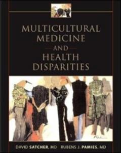 Ebook in inglese Multicultural Medicine and Health Disparities Pamies, Rubens , Satcher, David