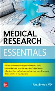 Foto Cover di Medical Research Essentials, Ebook inglese di Rania Esteitie, edito da McGraw-Hill Education