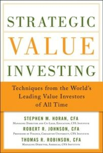 Ebook in inglese Strategic Value Investing: Practical Techniques of Leading Value Investors Horan, Stephen , Johnson, Robert R. , Robinson, Thomas