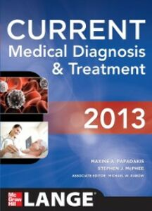 Foto Cover di CURRENT Medical Diagnosis and Treatment 2013, Ebook inglese di AA.VV edito da McGraw-Hill Education