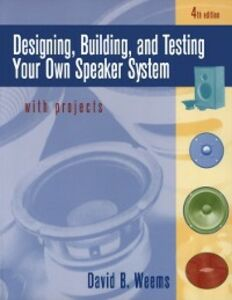 Foto Cover di Designing, Building, and Testing Your Own Speaker System with Projects, Ebook inglese di David Weems, edito da McGraw-Hill Education