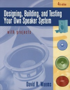 Ebook in inglese Designing, Building, and Testing Your Own Speaker System with Projects Weems, David