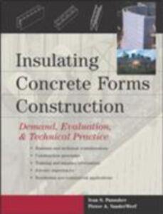 Ebook in inglese Insulating Concrete Forms Construction Panushev, Ivan , Vanderwerf, Pieter