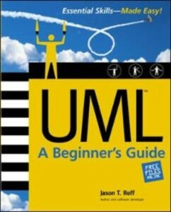 Ebook in inglese UML: A Beginner's Guide Roff, Jason