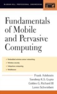 Foto Cover di Fundamentals of Mobile and Pervasive Computing, Ebook inglese di AA.VV edito da McGraw-Hill Education