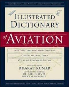 Ebook in inglese Illustrated Dictionary of Aviation DeRemer, Dale , Kumar, Bharat , Marshall, Douglas