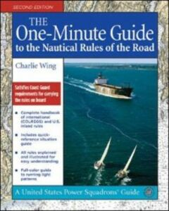 Foto Cover di One-Minute Guide to the Nautical Rules of the Road, Ebook inglese di Charlie Wing, edito da McGraw-Hill Education