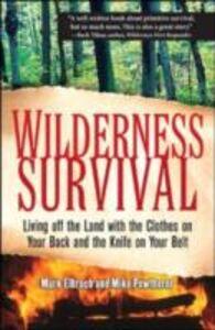 Ebook in inglese Wilderness Survival Elbroch, Mark , Pewtherer, Michael