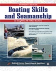 Ebook in inglese Boating Skills and Seamanship (EBOOK) Assoc., Inc. U. S. Coast Guard Auxiliary
