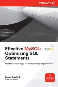 Ebook in inglese Effective MySQL Optimizing SQL Statements Bradford, Ronald