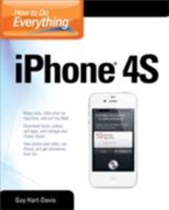 Foto Cover di How to Do Everything iPhone 4S, Ebook inglese di Guy Hart-Davis, edito da McGraw-Hill Education