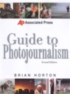 Ebook in inglese Associated Press Guide to Photojournalism Horton, Brian