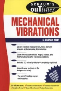 Ebook in inglese Schaum's Outline of Mechanical Vibrations Kelly, S