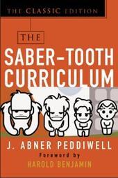 Saber-Tooth Curriculum, Classic Edition