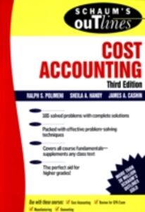 Ebook in inglese Schaum's Outline of Cost Accounting, 3rd, Including 185 Solved Problems Cashin, James , Handy, Sheila , Polimeni, Ralph