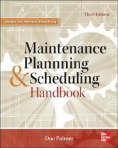 Ebook in inglese Maintenance Planning and Scheduling Handbook 3/E Palmer, Richard (Doc)