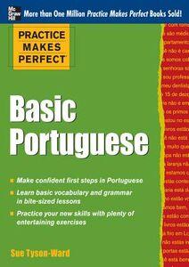 Foto Cover di Practice Makes Perfect Basic Portuguese, Ebook inglese di Sue Tyson-Ward, edito da McGraw-Hill Education
