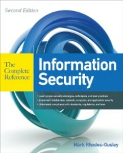 Foto Cover di Information Security: The Complete Reference, Second Edition, Ebook inglese di Mark Rhodes-Ousley, edito da McGraw-Hill Education