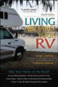 Ebook in inglese Living Aboard Your RV, 4th Edition Groene, Gordon , Groene, Janet