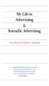 Ebook in inglese My Life in Advertising and Scientific Advertising Hopkins, Claude