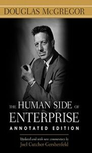 Ebook in inglese Human Side of Enterprise, Annotated Edition McGregor, Douglas