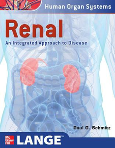 Ebook in inglese Renal: An Integrated Approach to Disease Schmitz, Paul G.