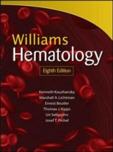 Foto Cover di Williams Manual of Hematology, Eighth Edition, Ebook inglese di Marshall A. Lichtman, edito da McGraw-Hill Education