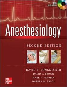 Anesthesiology. Con DVD - David E. Longnecker,Sean C. Mackey,Mark Newman - copertina