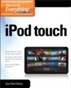 Ebook in inglese How to Do Everything iPod Touch Hart-Davis, Guy