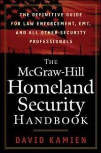 Ebook in inglese McGraw-Hill Homeland Security Handbook Kamien, David