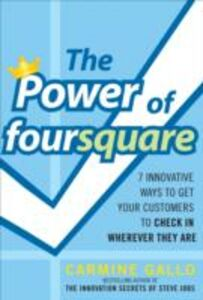 Foto Cover di Power of foursquare (ENHANCED EBOOK), Ebook inglese di Carmine Gallo, edito da McGraw-Hill Education