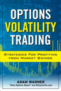 Ebook in inglese Options Volatility Trading: Strategies for Profiting from Market Swings Warner, Adam