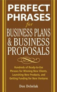 Foto Cover di Perfect Phrases for Business Proposals and Business Plans, Ebook inglese di Don Debelak, edito da McGraw-Hill Education