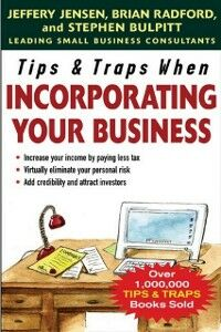 Ebook in inglese Tips & Traps When Incorporating Your Business Bulpitt, Stephen , Jensen, Jeffery , Radford, Brian